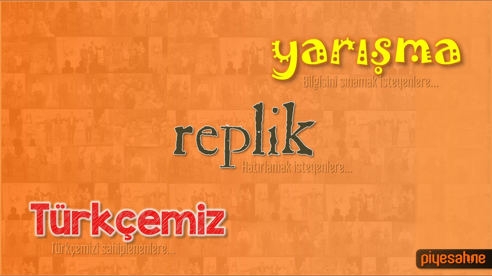 06-07-08--piyesahne-yarisma+replik+Turkcemiz
